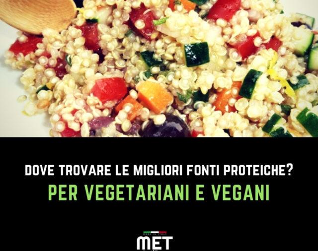Nutritional Coach MET - Le migliori fonti proteiche per vetegariani e vegani