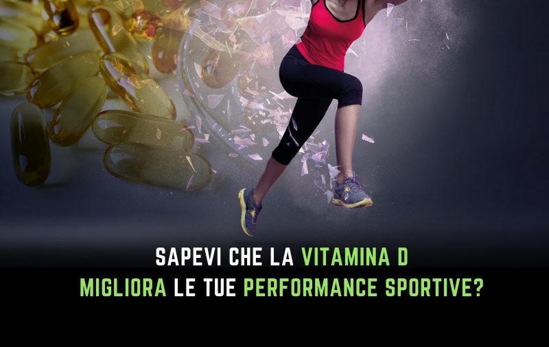 Nutritional Coach MET - Vitamina D per migliorare le tue prestazioni sportive
